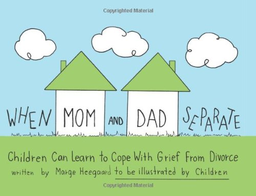 When Mom And Dad Separate Children Can Learn To Cope With Grief From Divorce