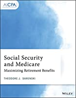 Social Security and Medicare: Maximizing Retirement Benefits (AICPA)