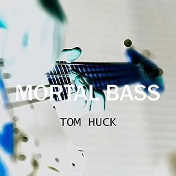 Mortal Bass