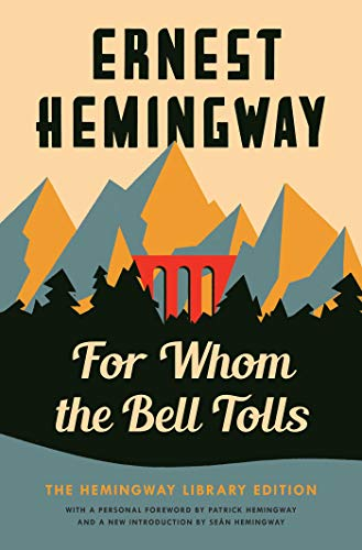 For Whom The Bell Tolls - Hemingway Library Edition