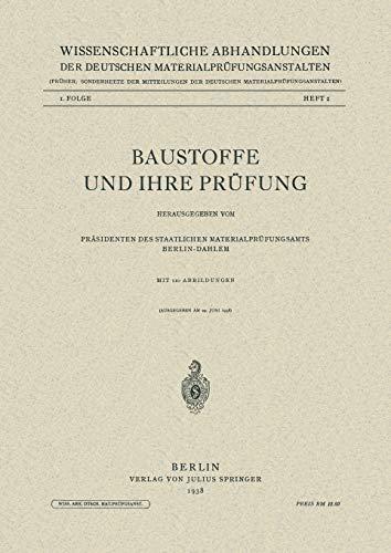 Baustoffe Und Ihre Prufung (German Edition) (Wissenschaftliche Abhandlungen der Deutschen Materialprüfungsanstalten. II. Folge (1,1))
