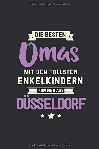 Die Besten Omas: kommen aus Düsseldorf - Notizbuch liniert mit 100 Seiten