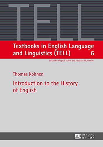 Introduction to the History of English (Textbooks in English Language and Linguistics (TELL) Book 6) (English Edition)
