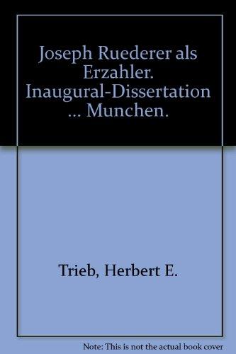 Joseph Ruederer als Erzahler. Inaugural-Dissertation ... Munchen.