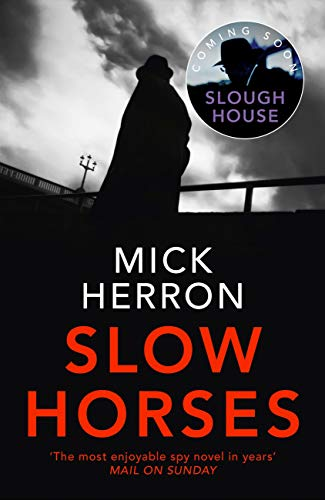 Slow Horses: Slough House Thriller 1 (English Edition)