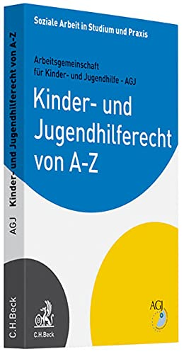 Kinder- und Jugendhilferecht von A-Z (Soziale Arbeit in Studium und Praxis)