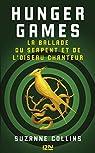 Hunger Games : La ballade du serpent et de l'oiseau chanteur par Collins