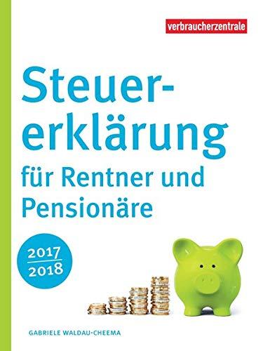 Steuererklärung für Rentner und Pensionäre 2017/2018
