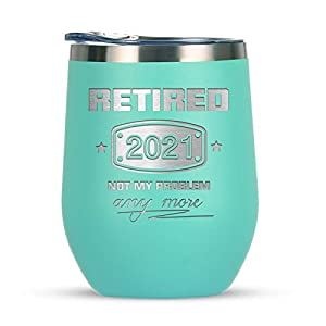 【Retired Ideal Gift】Characterized by its joke sayings 'Retired 2021 Not My Problem Any More', our super cute tumbler makes a funny retirement present for any retirees. Novelty fun retiring gift ideas for grandma, gigi, nana, female friends, BFF, best...
