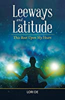 Leeways and Latitude: This Boot upon My Heart