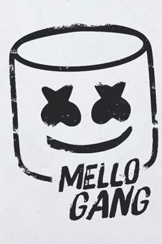Mello Gang Marshmello Notebook: (110 Pages, Lined, 6 x 9)