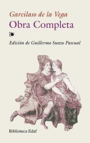Obra completa de Garcilaso de la Vega (Biblioteca Edaf nº 284)