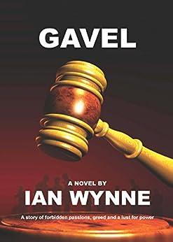 Gavel by [Ian Wynne]