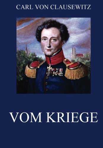 Vom Kriege: Ausgabe mit allen acht Büchern