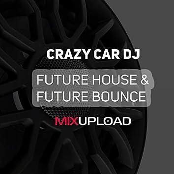 Future House & Future Bounce