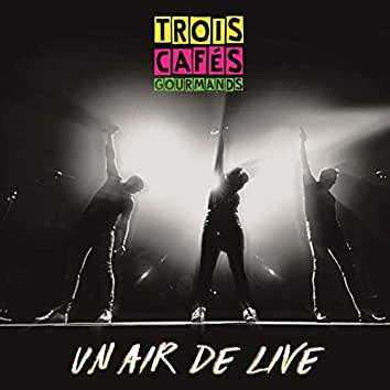 Un air de live (Live)