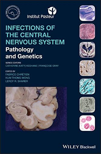 Infections of the Central Nervous System: Pathology and Genetics (International Society of Neuropathology Series)