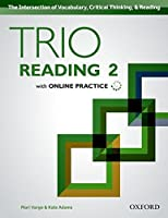 Trio Reading: Level 2: Student Book with Online Practice