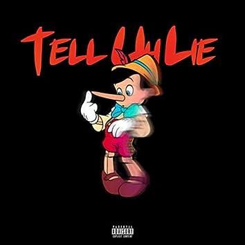 Tell Uh Lie