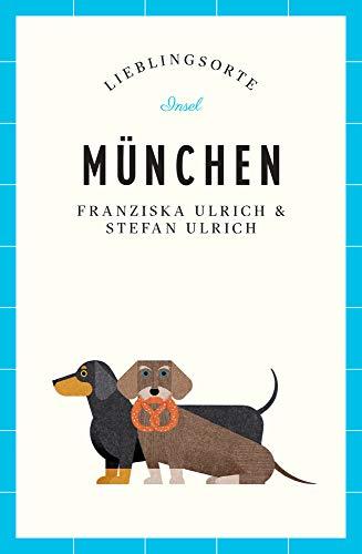München – Lieblingsorte (insel taschenbuch)