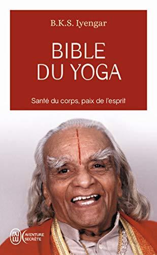 Bible du yoga: Light on yoga (Aventure secrète (8936))
