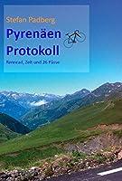 Pyrenaeen Protokoll: Rennrad, Zelt und 26 Paesse