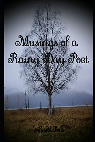 Book: Musings of a Rainy Day Poet by SK Malone