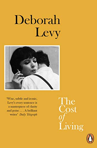 The Cost of Living: Deborah Levy