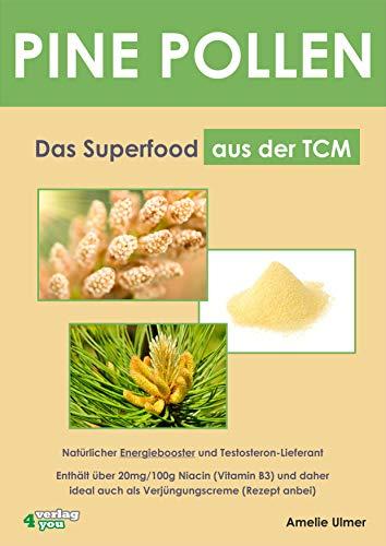 PINE POLLEN - Das Superfood aus der TCM.: Natürlicher Energiebooster und Testosteron-Lieferant. Enthält über 20mg/100g Niacin (Vitamin B3) und daher ideal auch als Verjüngungscreme (Rezept anbei)
