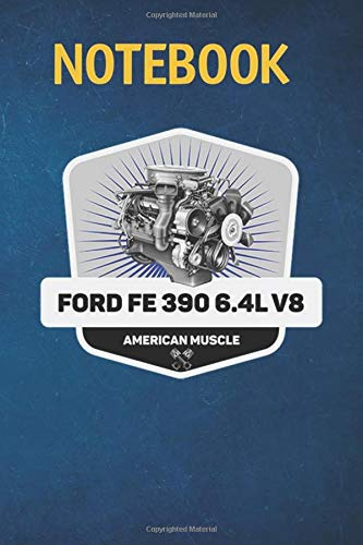 Notebook, Composition, Journal: FE 390 V8 64L Muscle Car Engine Retro Logo 6 in x 9 in x 100 Lined and Blank Pages for Notes, To Do Lists, Journal, Soft Cover, Matte Finish