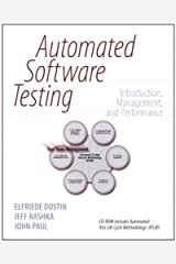 Automated Software Testing: Introduction, Management, and Performance Kindle Edition