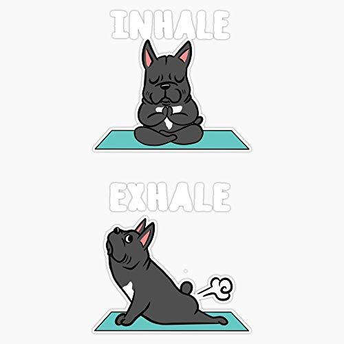 French Bulldog Yoga Inhale Exhale Sticker Vinyl Bumper Sticker Decal Waterproof 5'