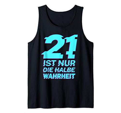 21 ist nur die halbe Wahrheit Tank Top