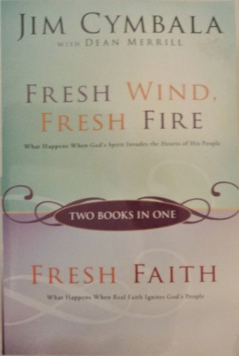 Download Fresh Wind Fresh Fire and Fresh Faith (Two Books in One) 0310610249
