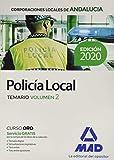 Policía Local de Andalucía. Temario Volumen 2 (Policía Local de Andalucía. Temario General)