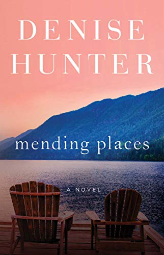 Mending Places: A Novel (1) (New Heights)