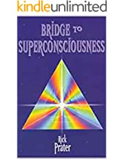 Bridge to Superconsciousness