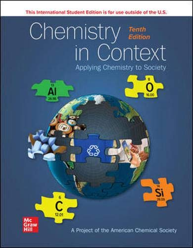 Compare Textbook Prices for Chemistry in Context 10 Edition ISBN 9781260570816 by American Chemical Society