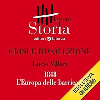 Crisi e rivoluzione - 1848. L'Europa delle barricate copertina