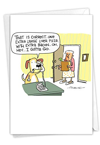 NobleWorks, Liver Pizza - Hilarious Card for Birthdays (with Envelope) - Dog, Grandma Funny Bday Greeting Notecard C7296BDG