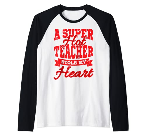 Una profesora súper sexy me robó el corazón Día de San Camiseta Manga Raglan