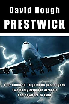 Prestwick (Danger in the Sky) by [David Hough]