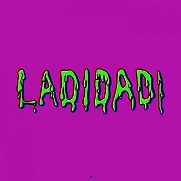 LaDiDaDi