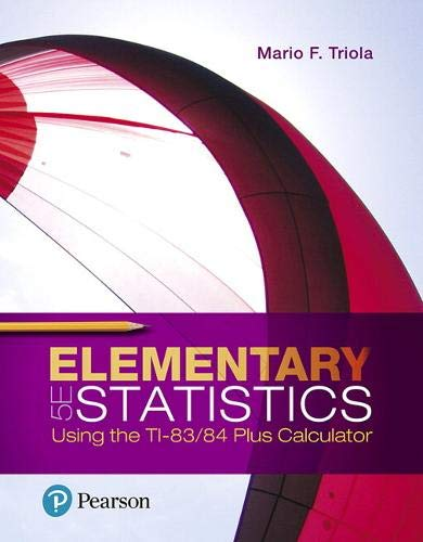 Compare Textbook Prices for Elementary Statistics Using the TI-83/84 Plus Calculator 5 Edition ISBN 9780134686943 by Triola, Mario
