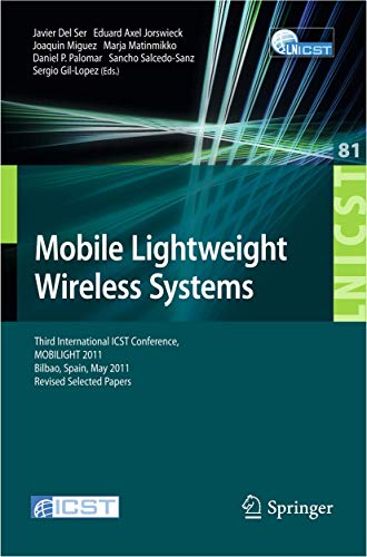 Mobile Lightweight Wireless Systems: Third International ICS