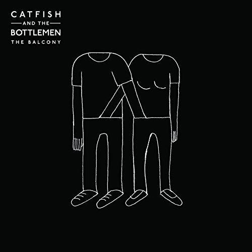The Balcony by Catfish & the Bottlemen