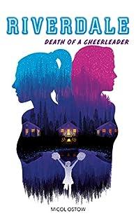 Riverdale - Death of a cheerleader par Micol Ostow