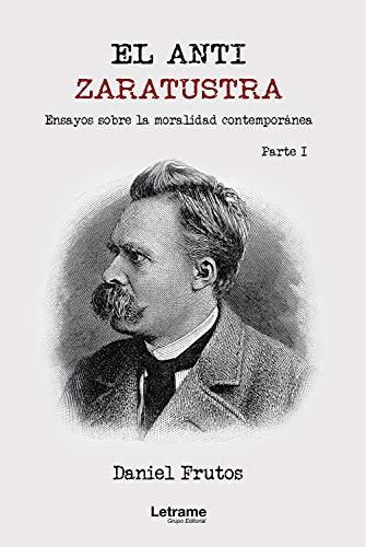 El Anti-Zaratustra (Spanish Edition)