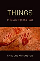 Things: In Touch With the Past