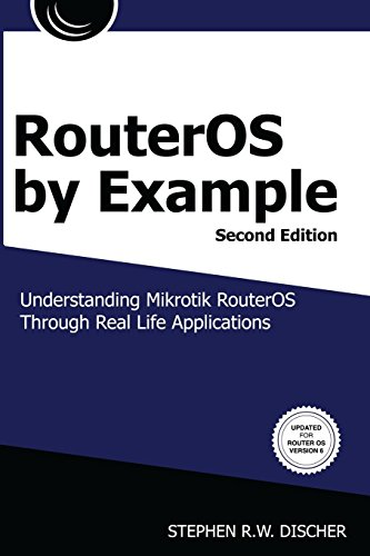 RouterOS by Example, 2nd Edition: B&W: B&W Version